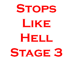 Stops Like Hell Stage 3